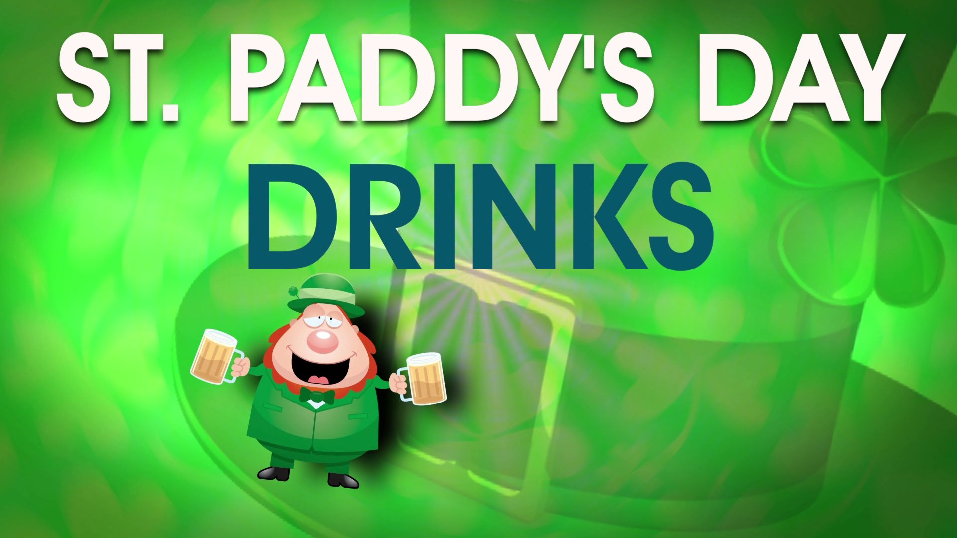 The Best St. Paddy's Day Drinks