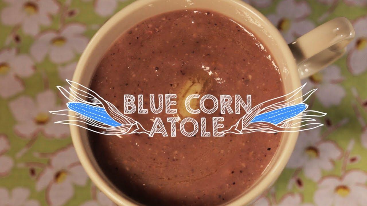 How to Make Blue Corn Atole