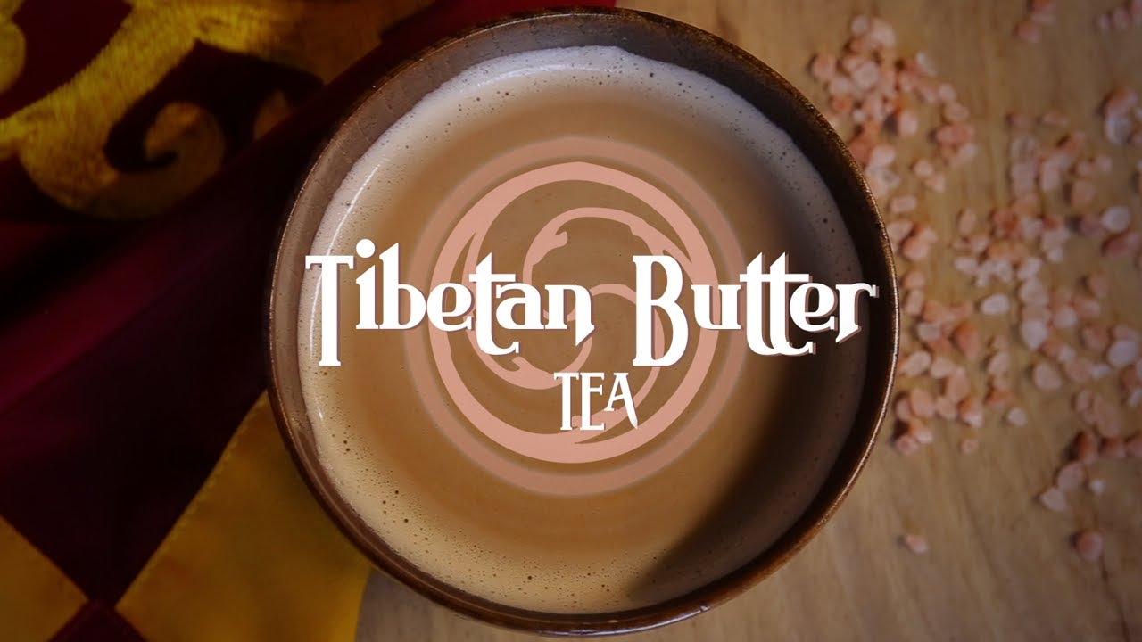 Tibetan Butter Tea Recipe