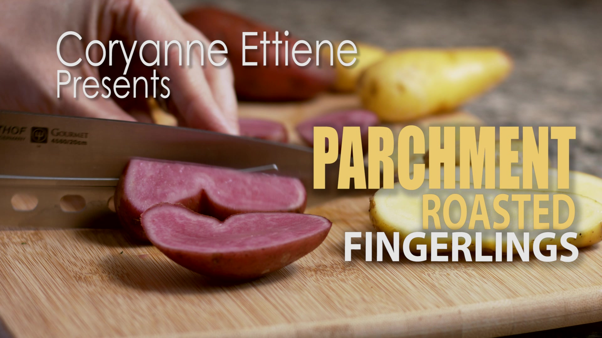 Learn to Make Parchment Roasted Fingerling Potatoes