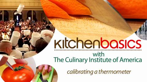Kitchen Basics - How to Calibrate a Thermometer