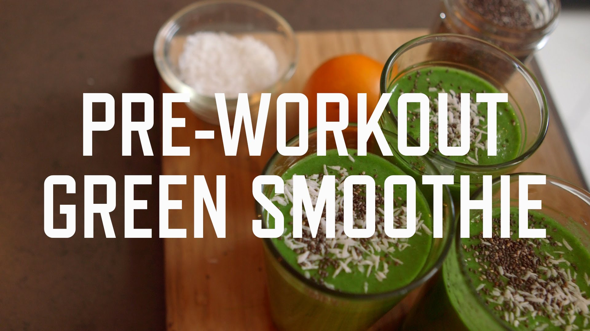 Pre-Workout Green Smoothie Recipe
