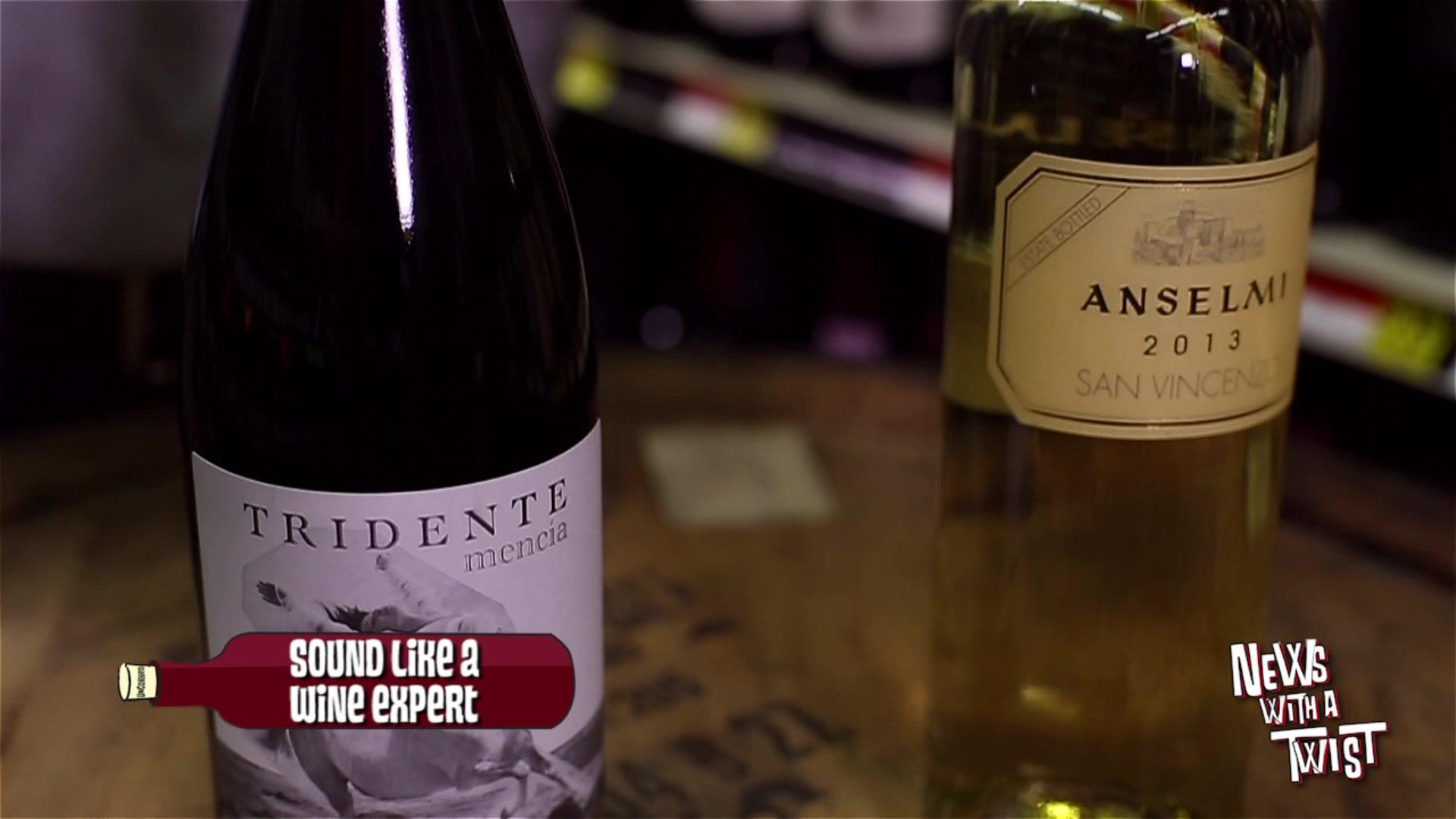 How to Sound Like a Wine Expert