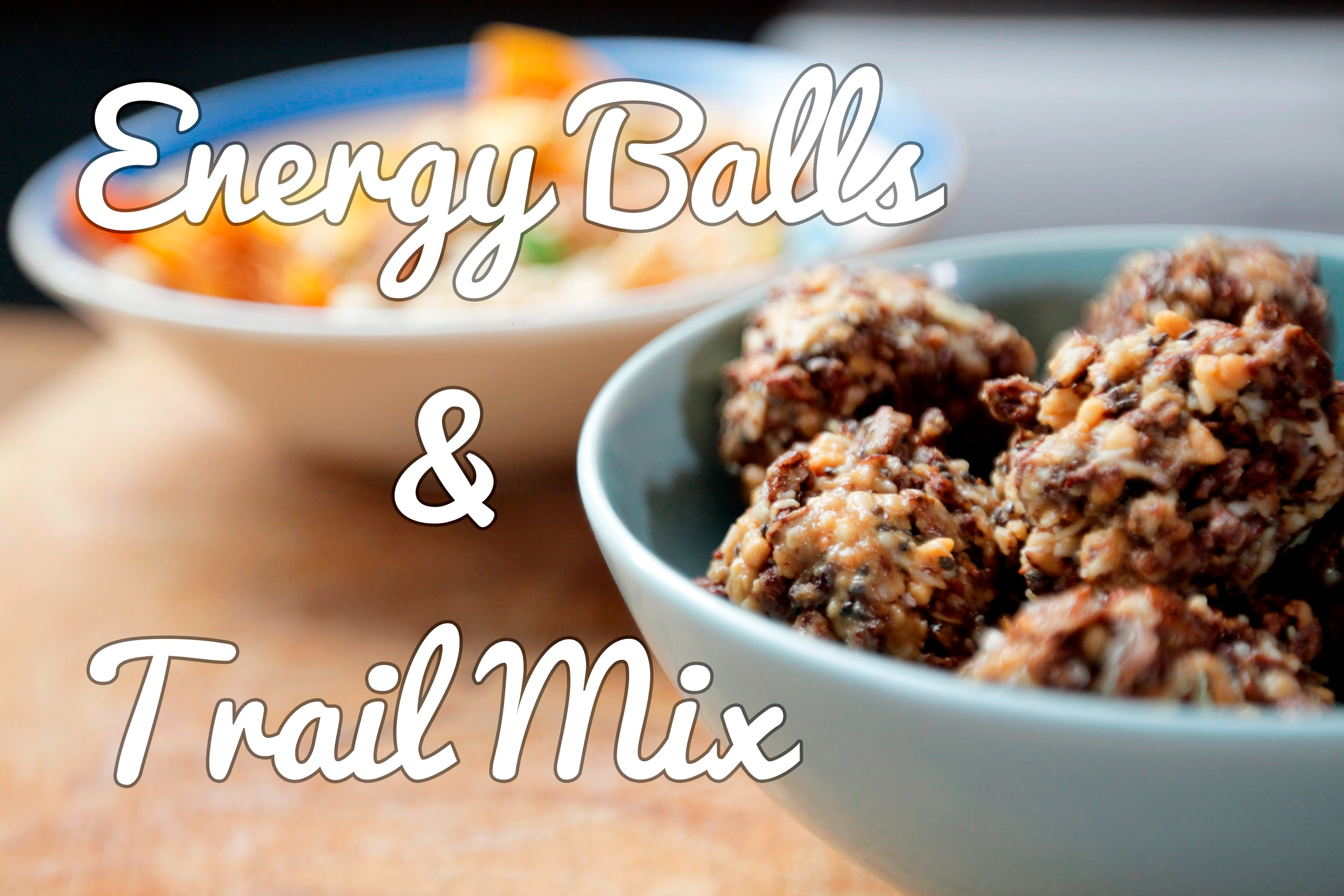 How to Make Energy Balls and Trail Mix  | Food On The Move