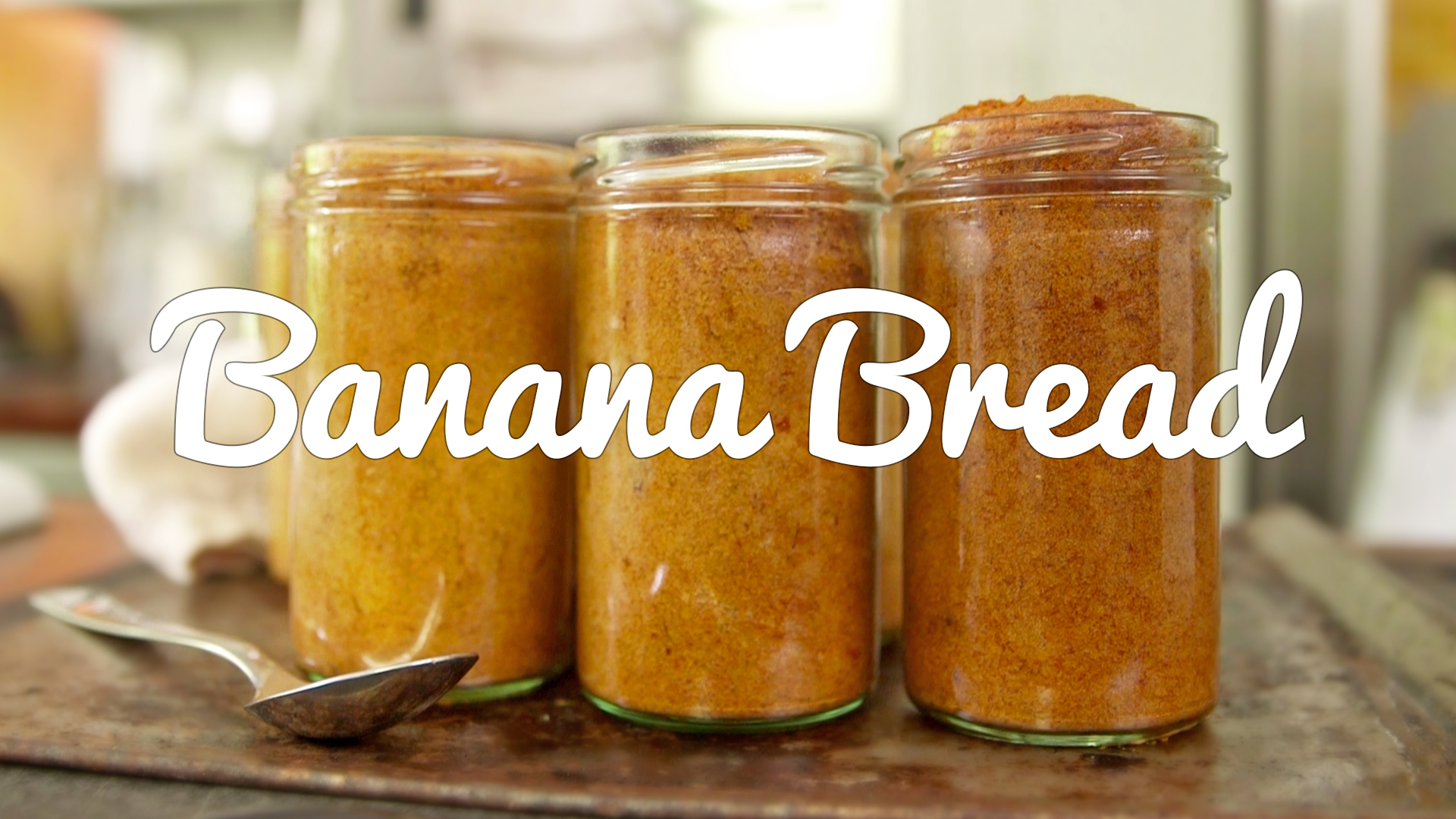 Food on the Move: Banana Bread Baked in a Jar
