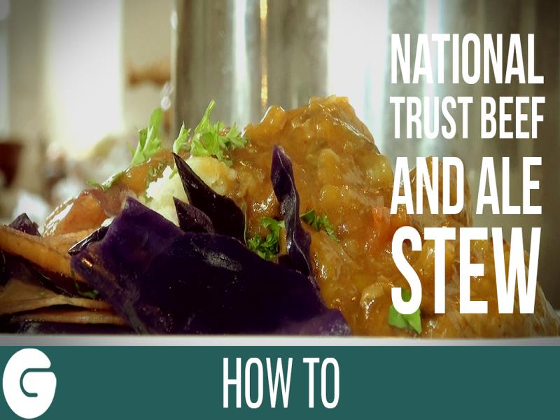 How to Make National Trust Beef and Ale Stew