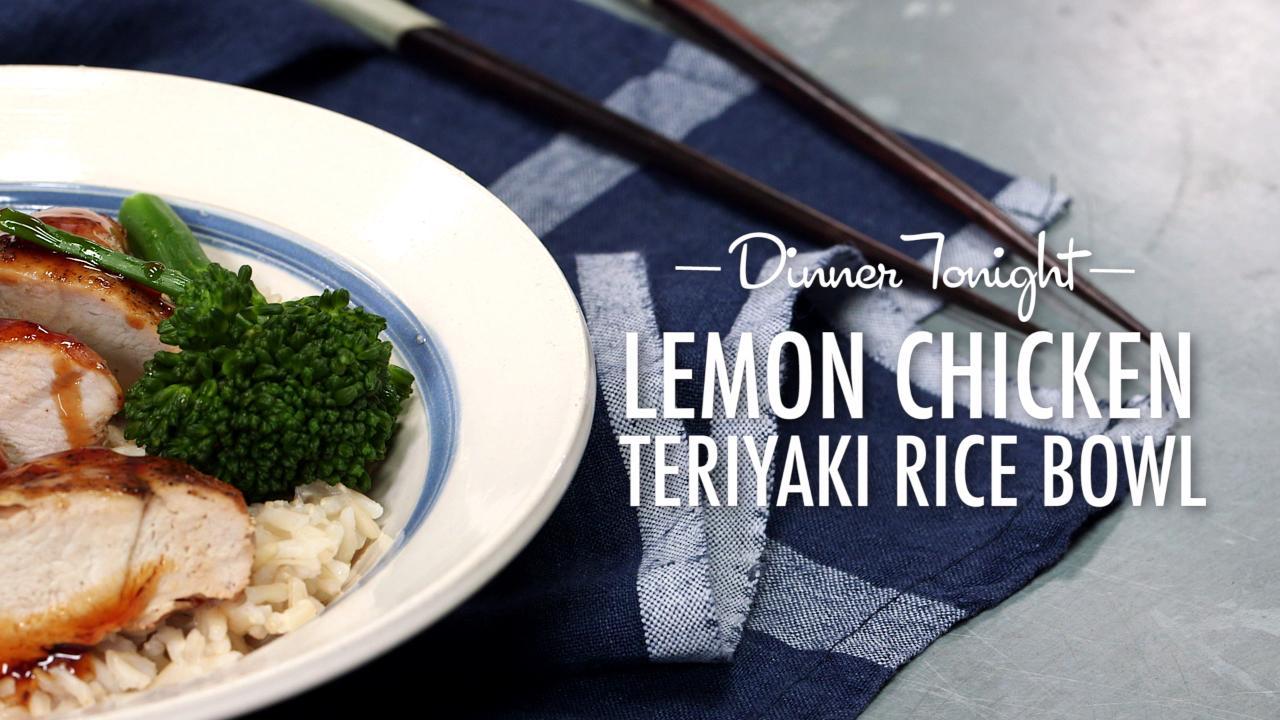 How to Make Lemon Chicken Teriyaki Rice Bowl