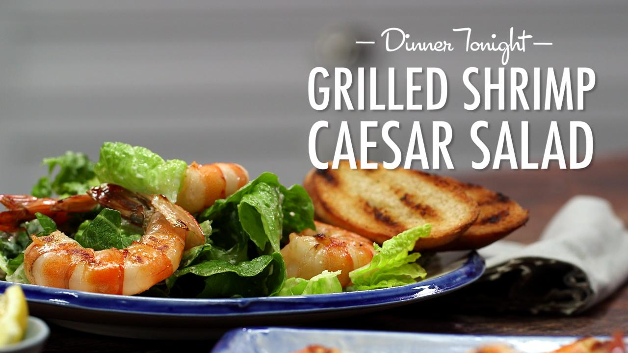 How to Make Grilled Shrimp Caesar Salad