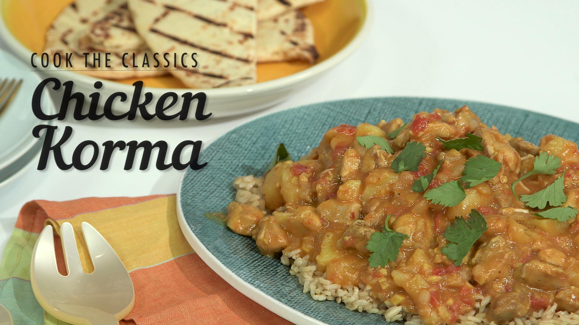How to Make Classic Chicken Korma
