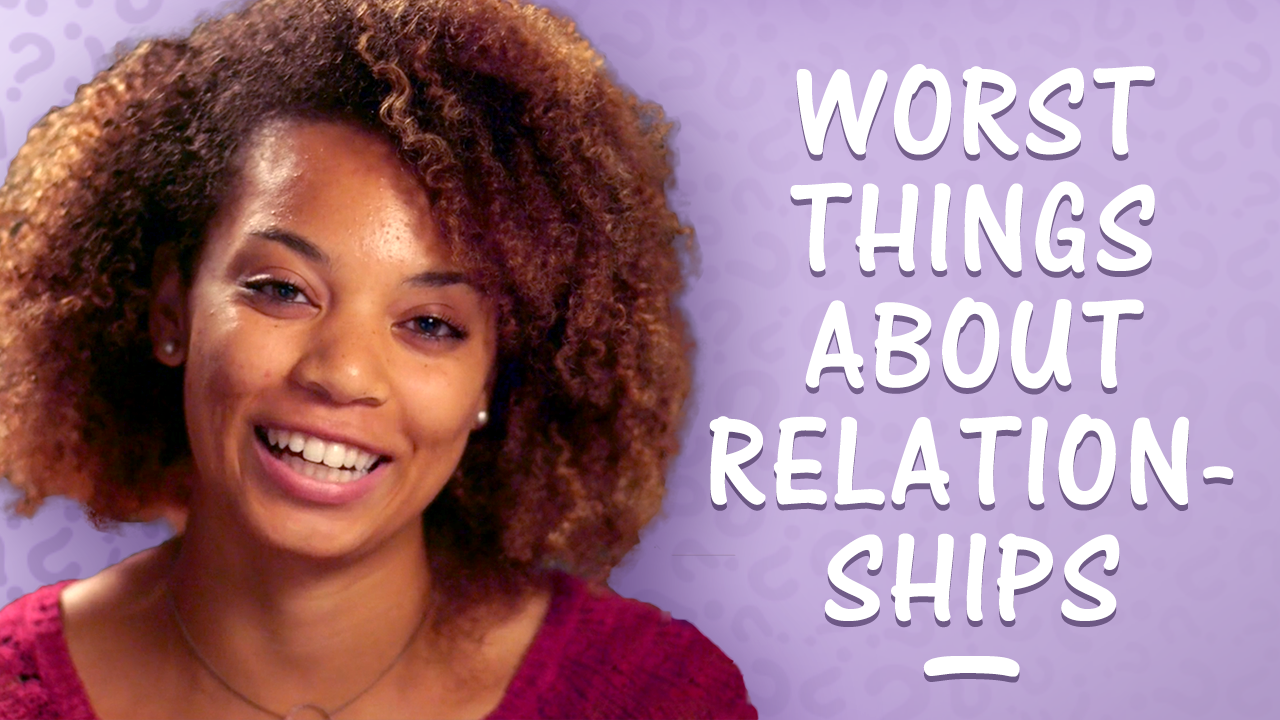 The Worst Things About Being in a Relationship