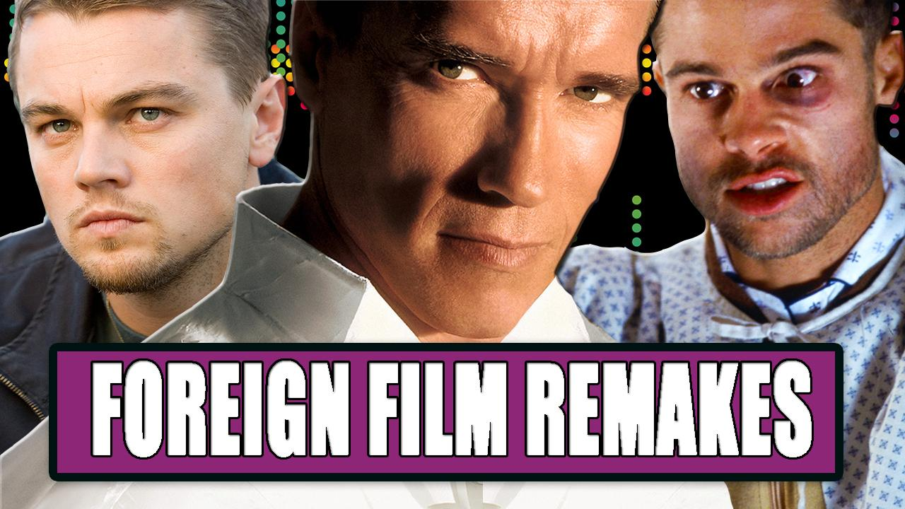 7 Best Hollywood Foreign Film Remakes
