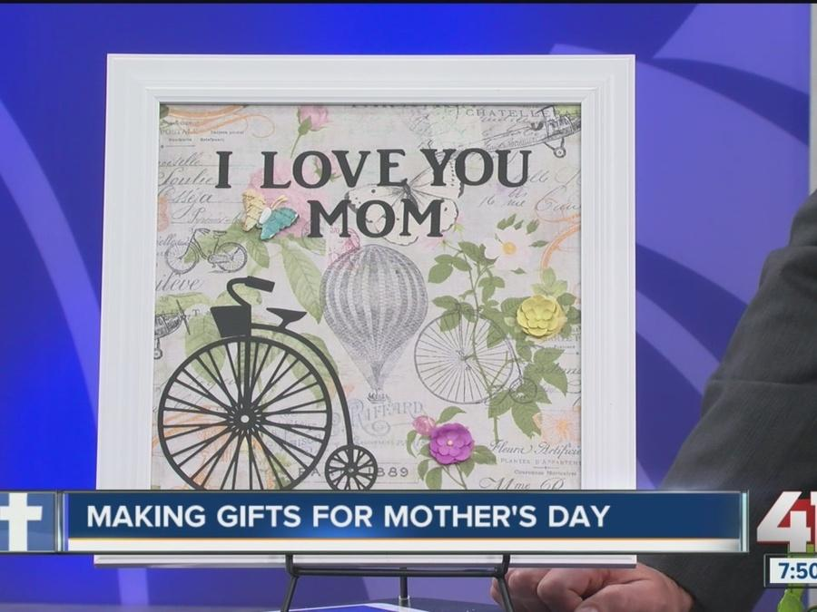 Making gifts for Mother's Day