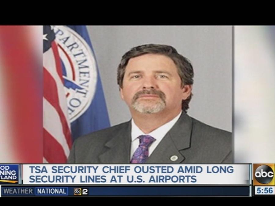 TSA security chief ousted amid long airport security lines