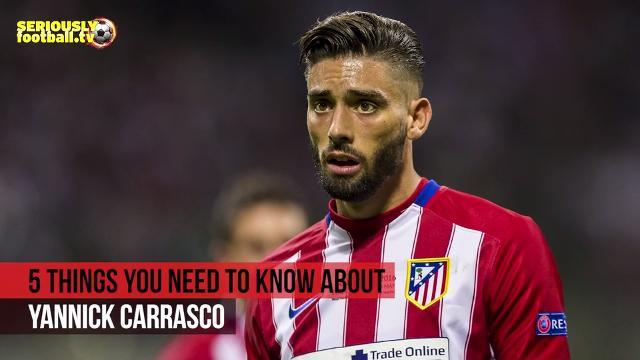 Yannick Carrasco - 5 things you need to know