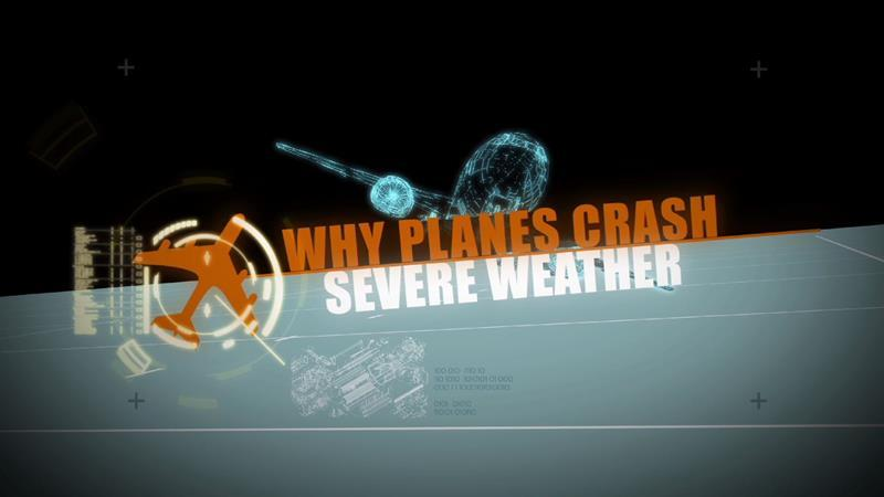 Why Planes Crash: Severe Weather
