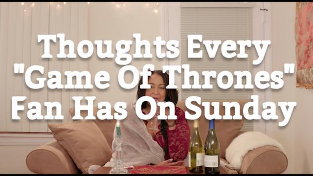 """Thoughts Every """"Game Of Thrones"""" Fan Has On Sunday"""