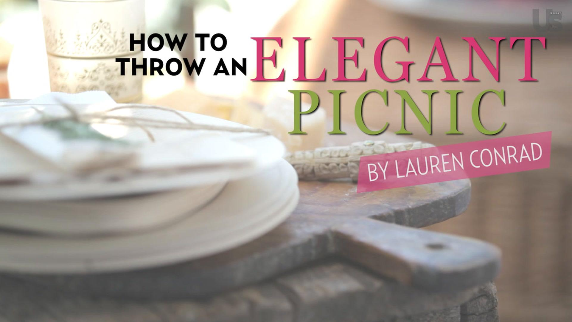 How to Throw an Elegant Picnic With Lauren Conrad