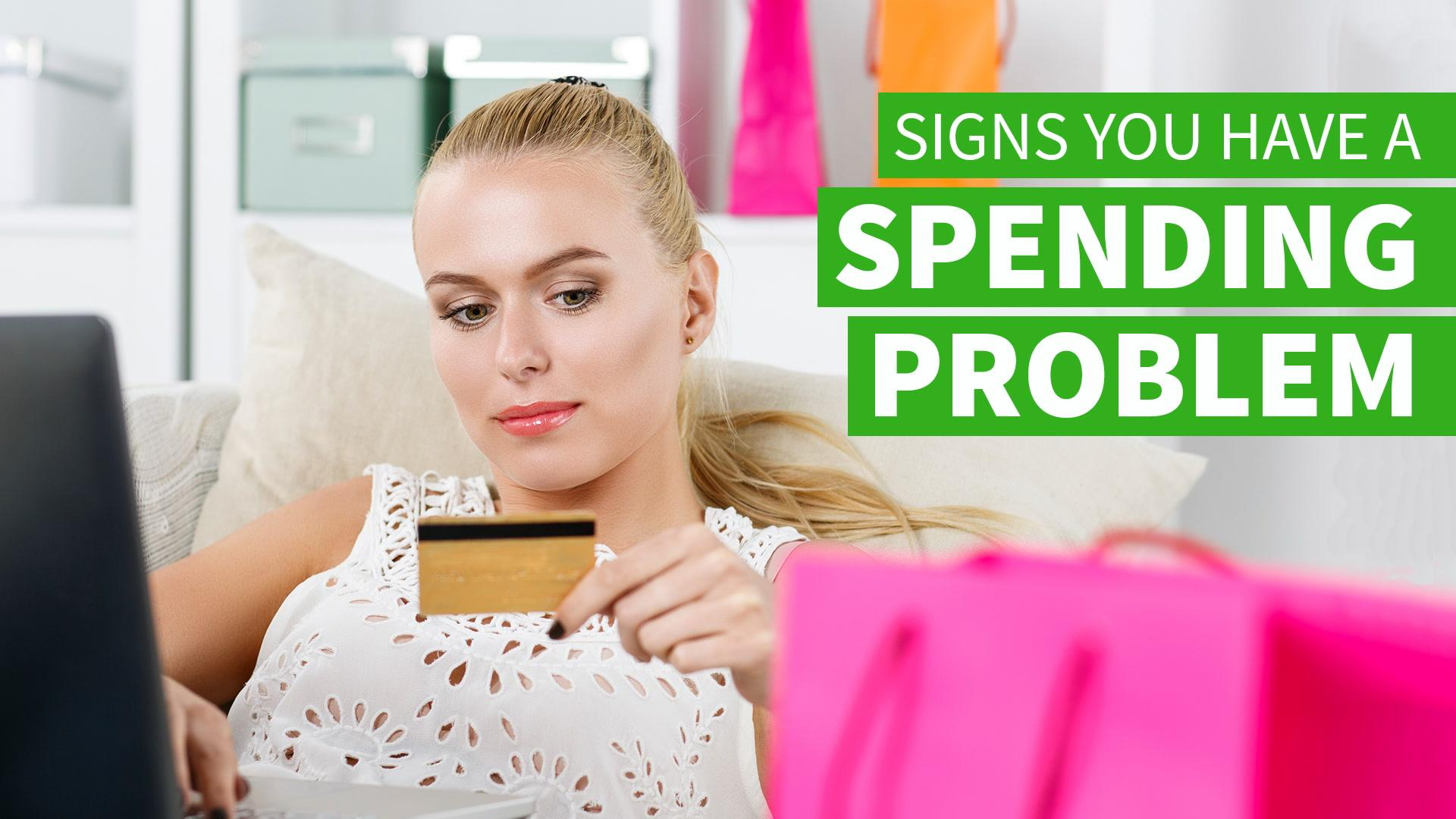 Signs You Have a Spending Problem