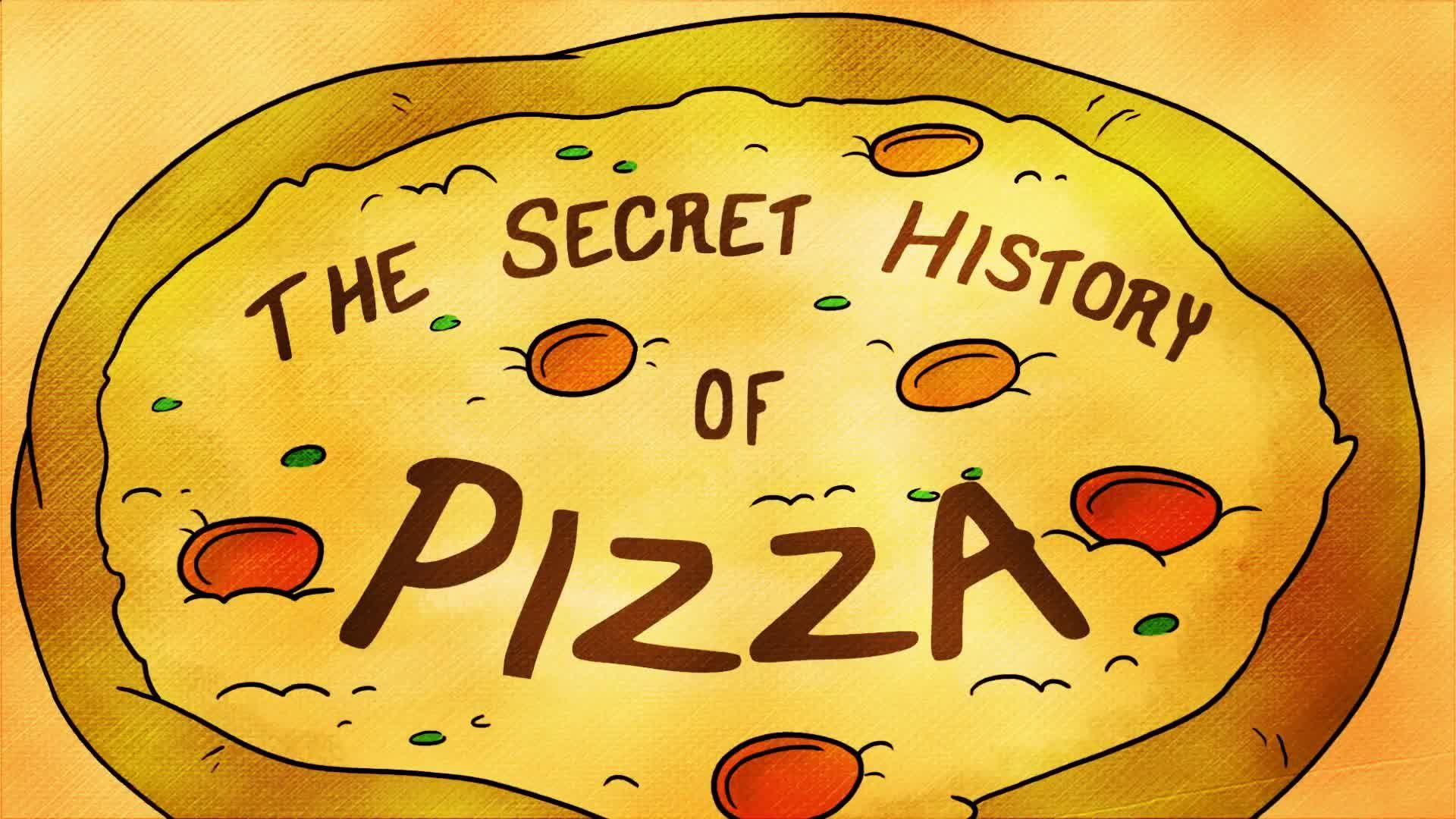 The Secret History of Pizza