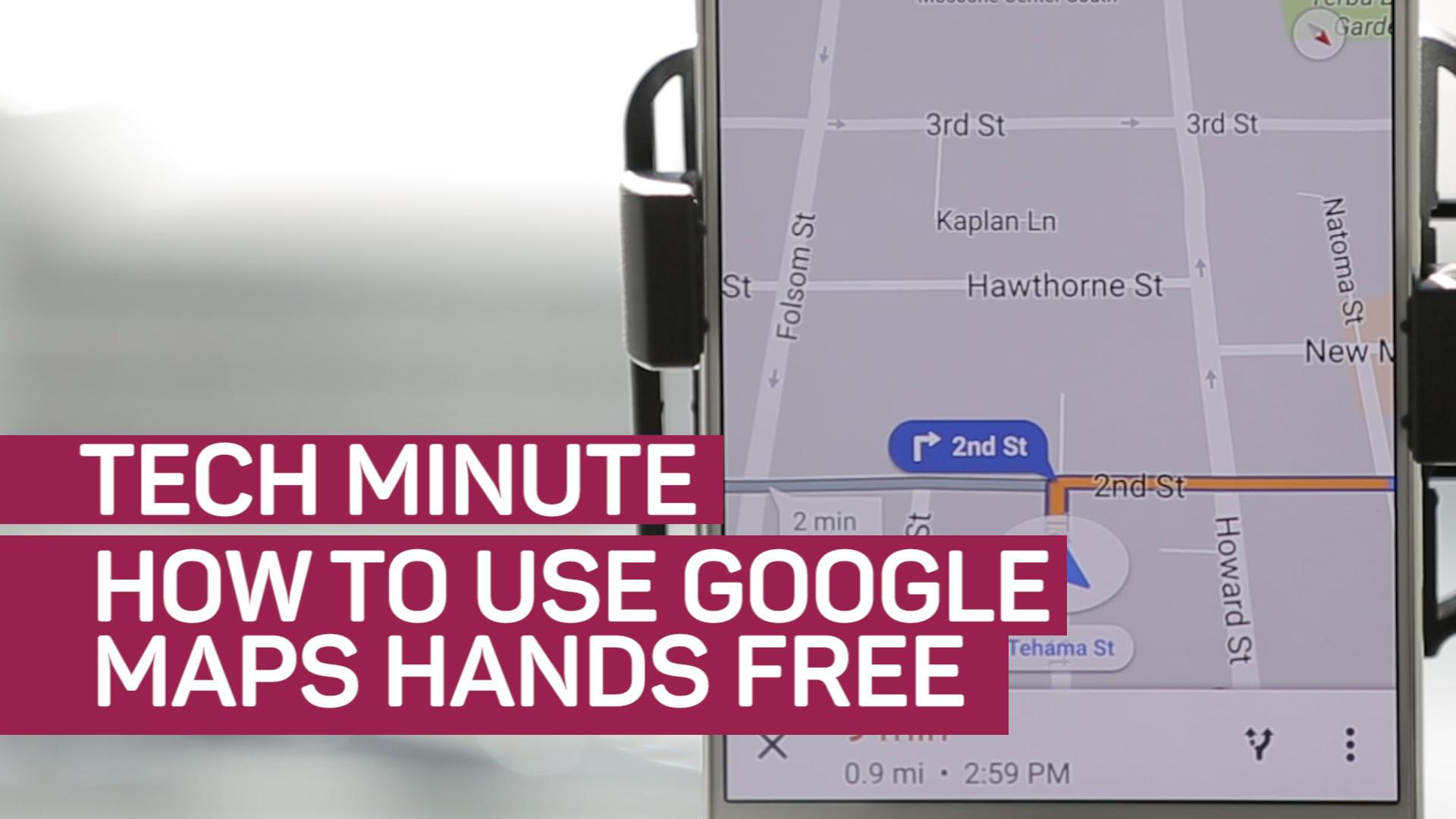How to use Google Maps hands-free