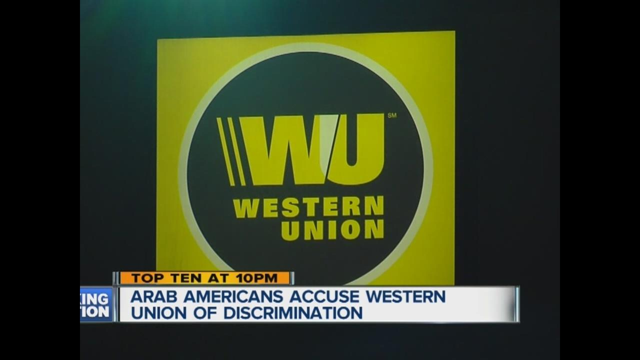 Western union - Western Union Facing Discrimination Allegations From Arab Americans Over Money Transfers Wxyz Com