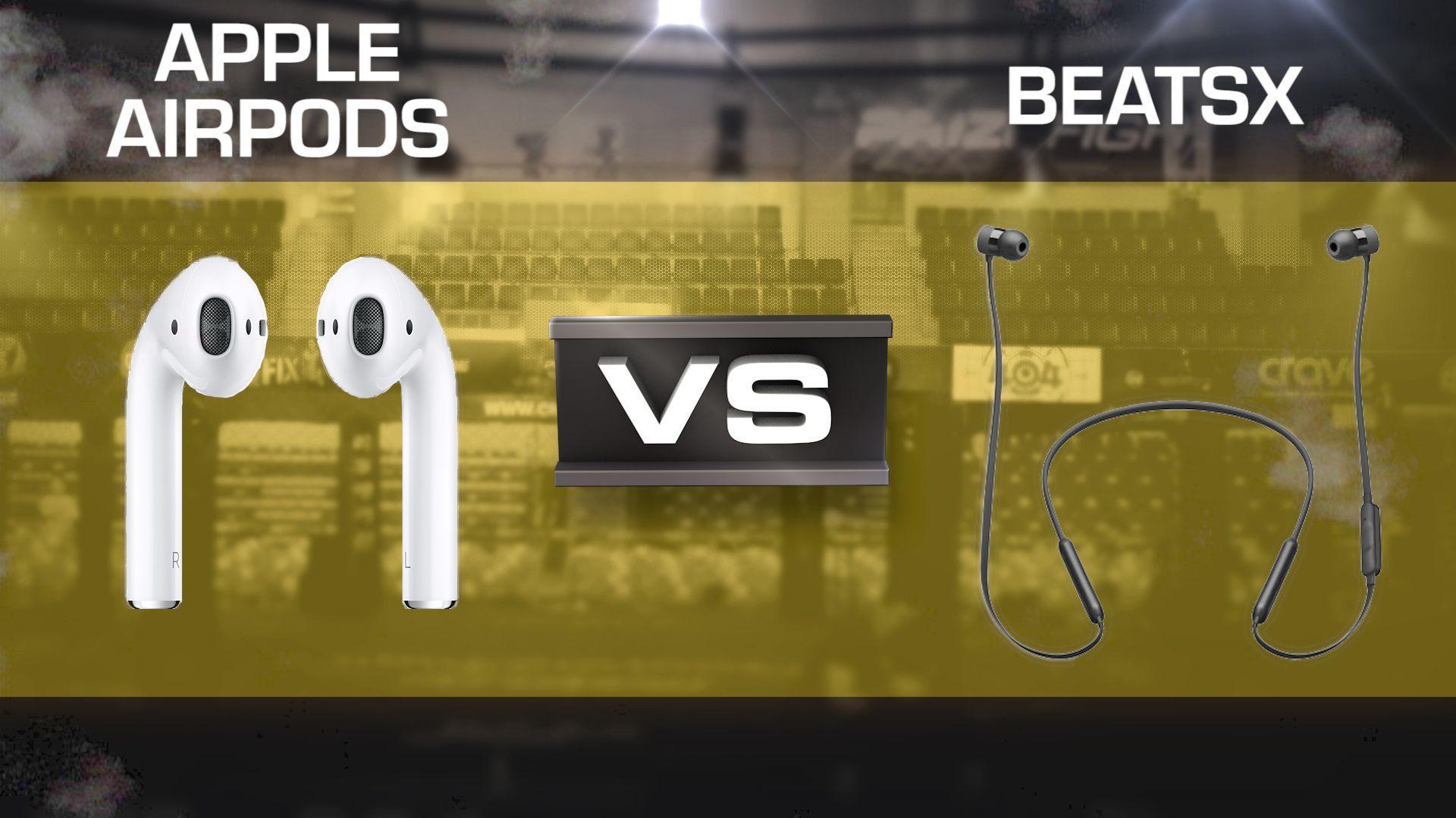 AirPods vs. BeatsX