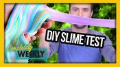 DIY SLIME TEST (Completely Weekly)