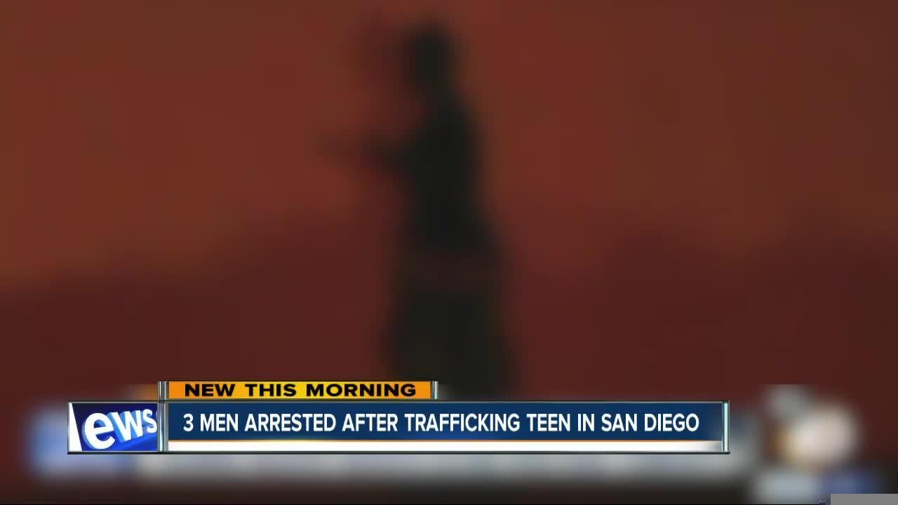 3 men arrested, accused of human trafficking, forcing teen into prostitution in San Diego