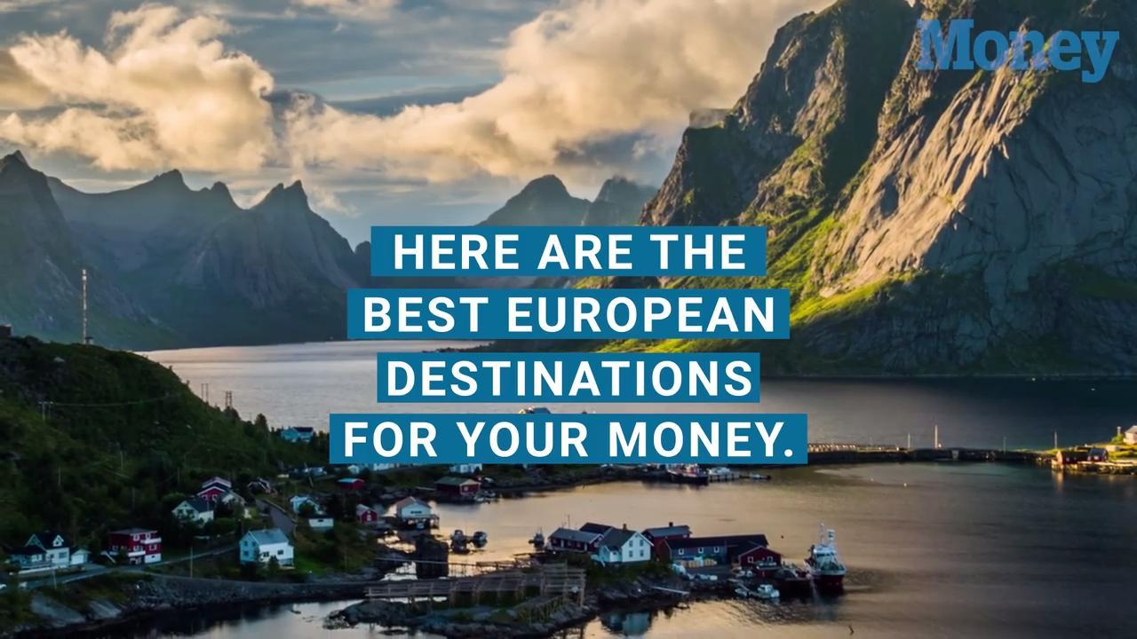 The Best European Destinations for Your Money