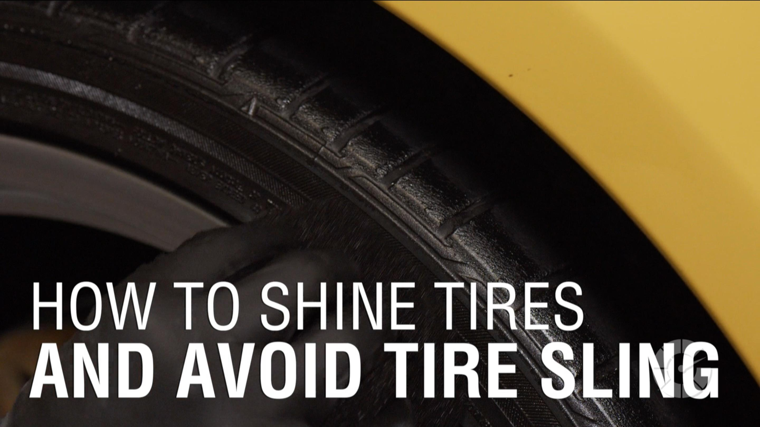 Tire Quotes How To Shine Tires And Avoid Tire Sling  Autoblog Details  Autoblog