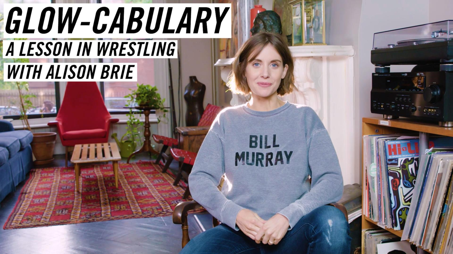 Glow-cabulary: a Lesson in Wrestling with Alison Brie
