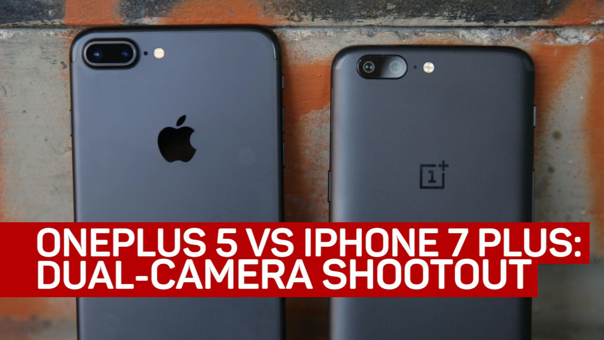 OnePlus 5 vs. iPhone 7 Plus: Dual-camera shootout