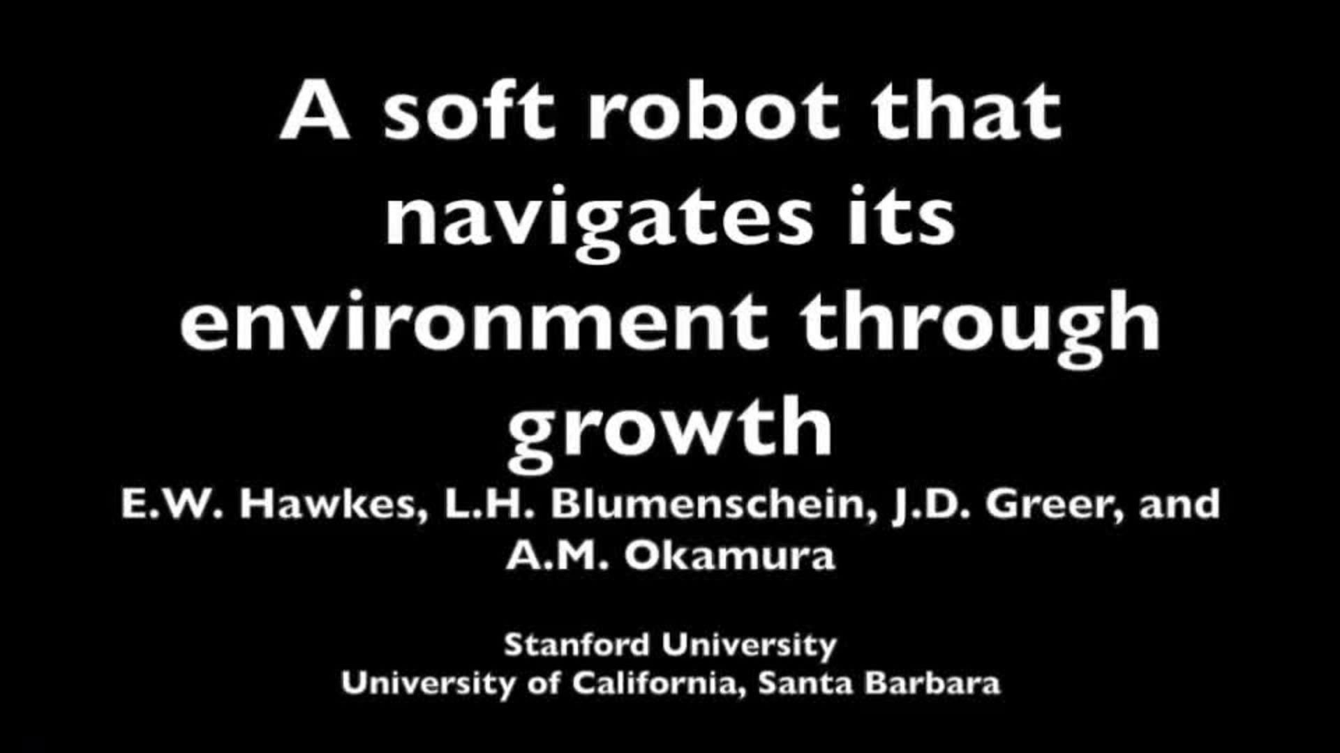 Soft robot growing