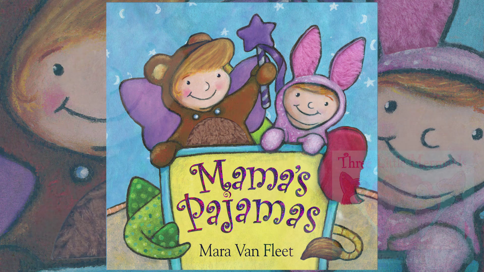 Storytime with Mara Van Fleet's MAMA'S PAJAMAS