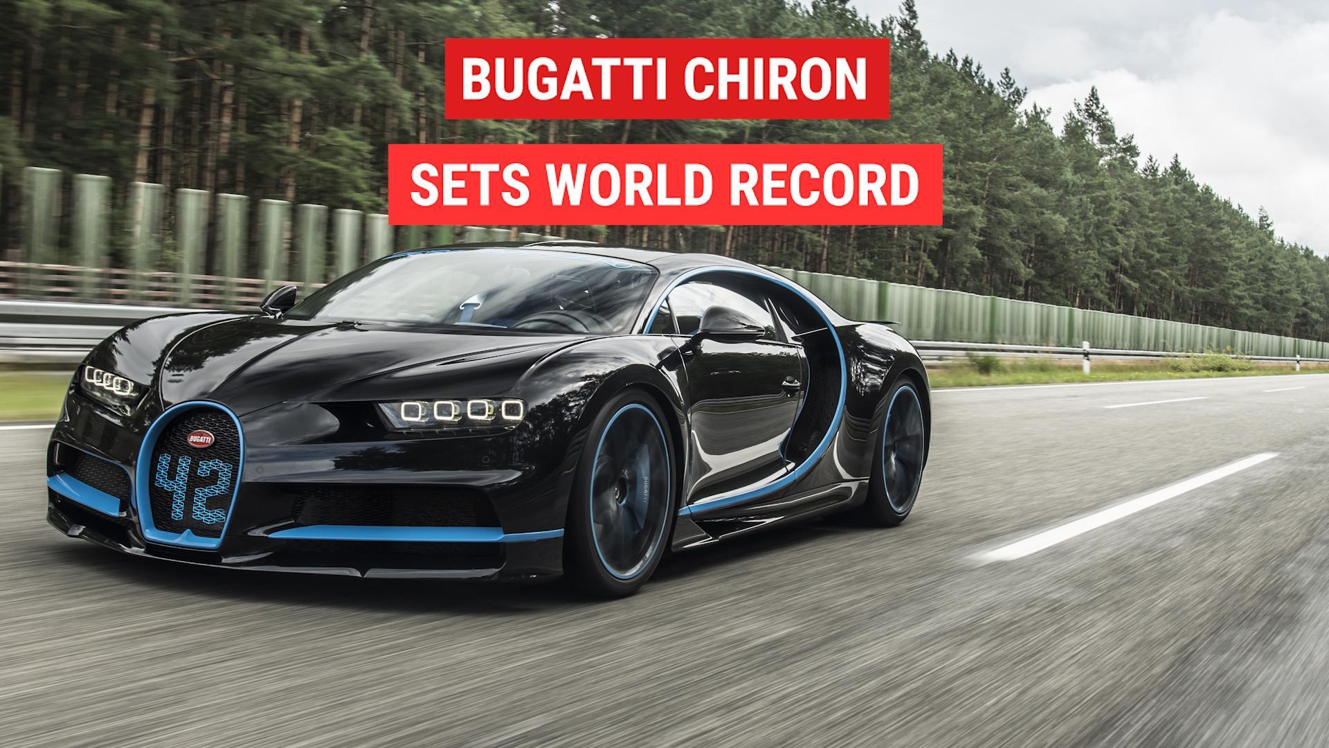 Bugatti Chiron Sets a World Record