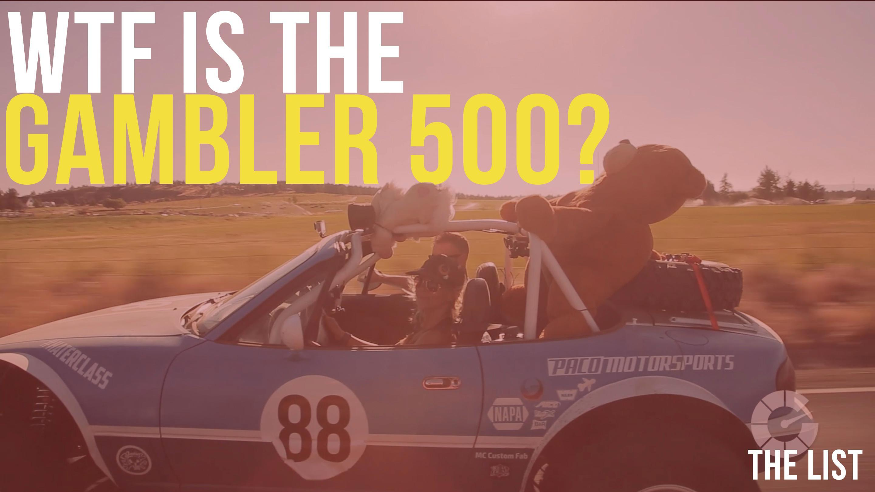 Drive The Gambler 500 | The List #0500
