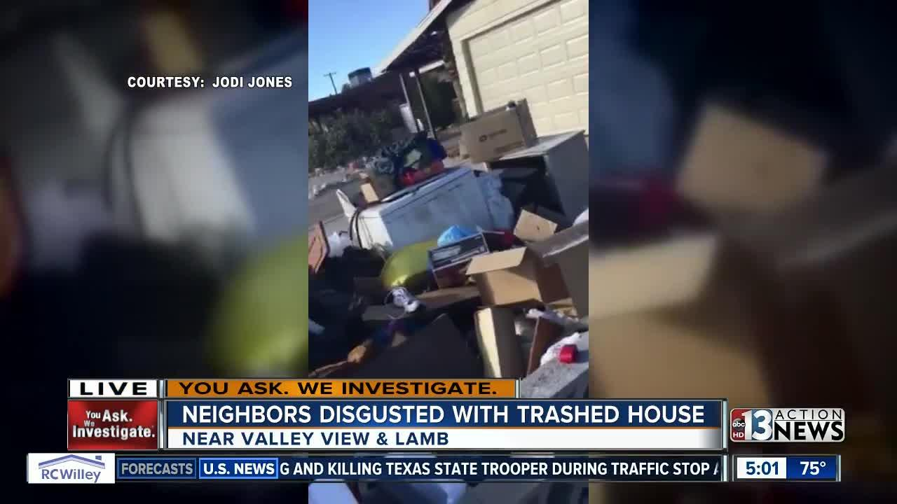 Neighbors disgusted with trashed house