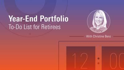Special Report: Year-End Portfolio To-Do List for Retirees