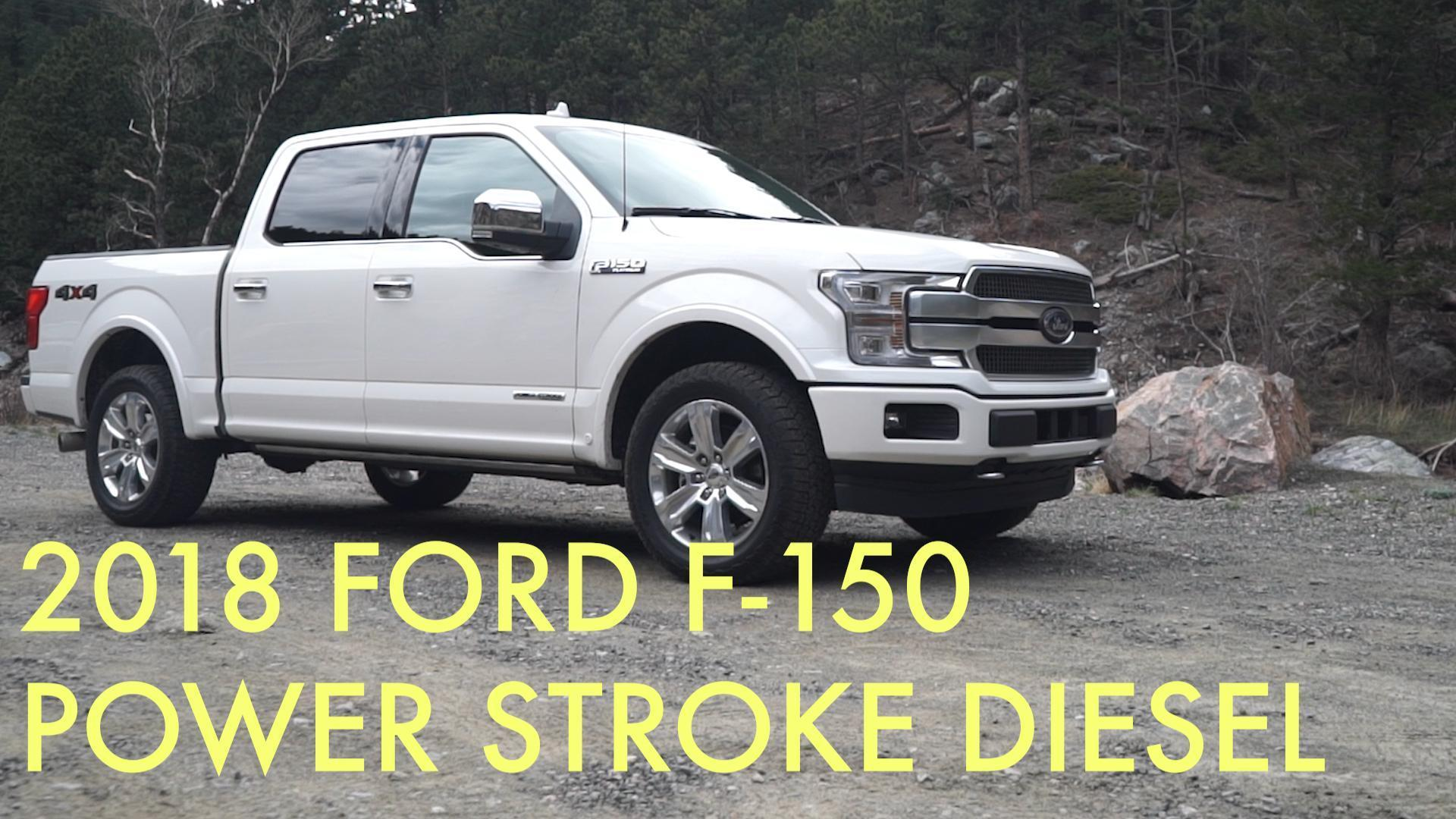2018 ford f 150 power stroke diesel first drive video