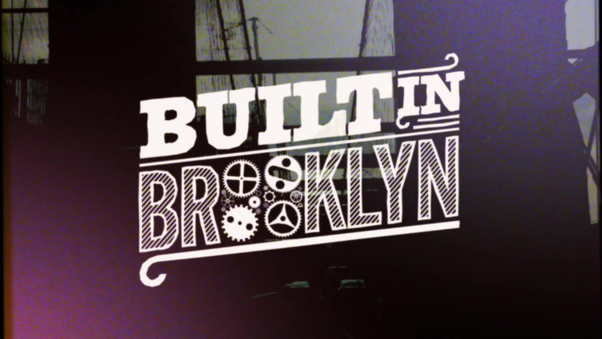 Built in Brooklyn Series Trailer