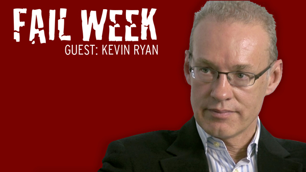 Fail Week: Gilt's Kevin Ryan on Being CEO During DoubleClick's Layoffs