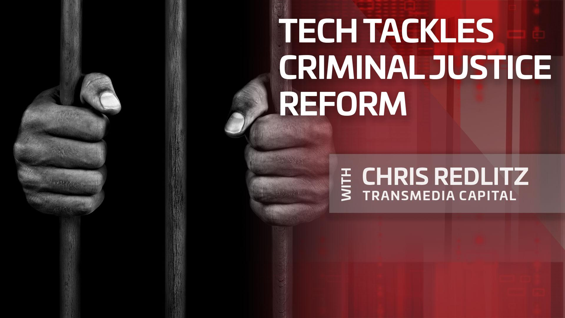 Tech tackles criminal justice reform | Bullish