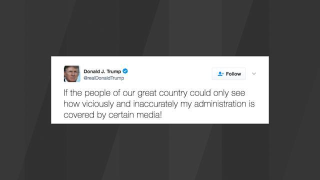 Trump accuses media of covering his administration 'viciously and ...