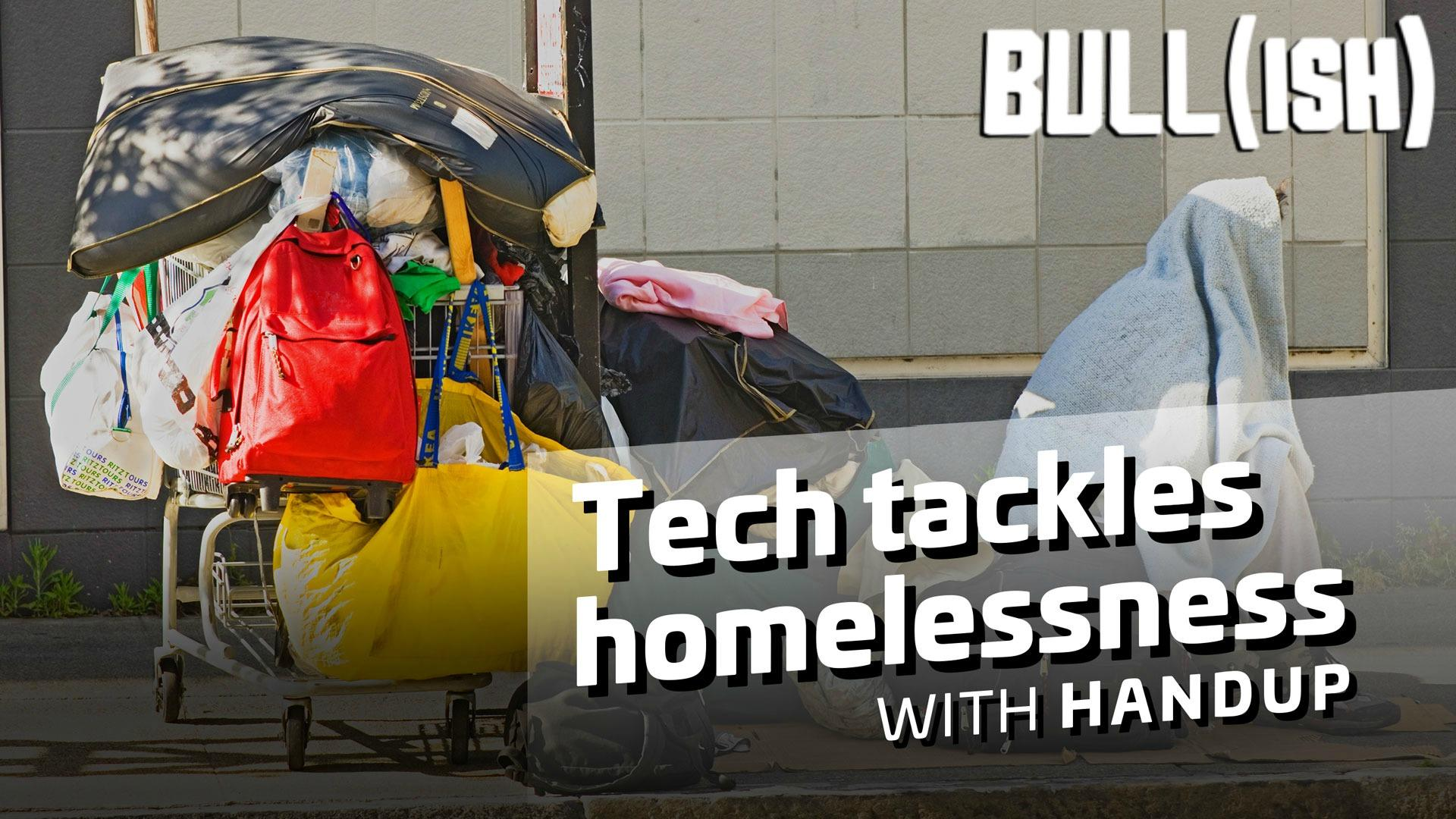Tech tackling homelessness | Bullish