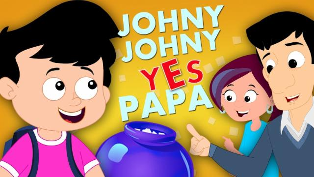 Johny Johny Yes Papa | Original Nursery Rhymes For K...