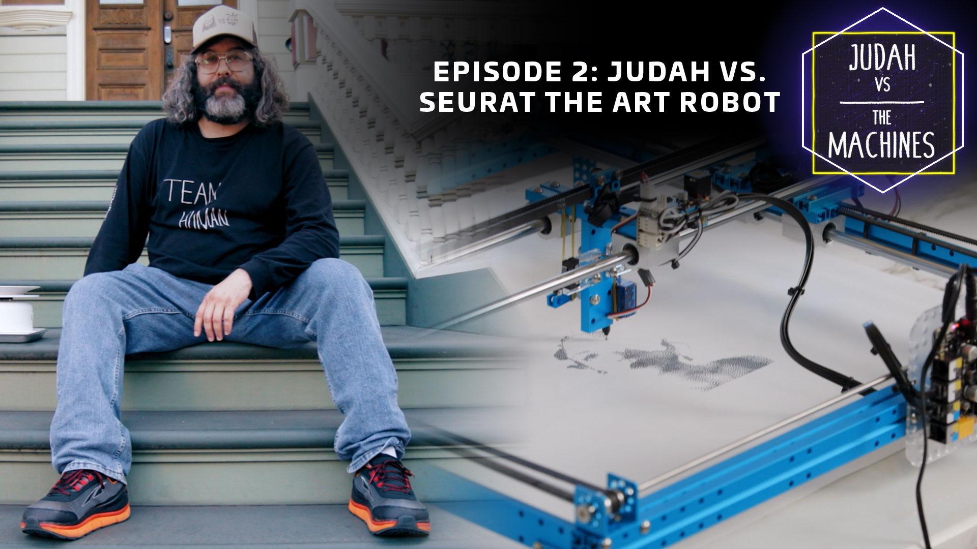 Judah vs Seurat the art robot