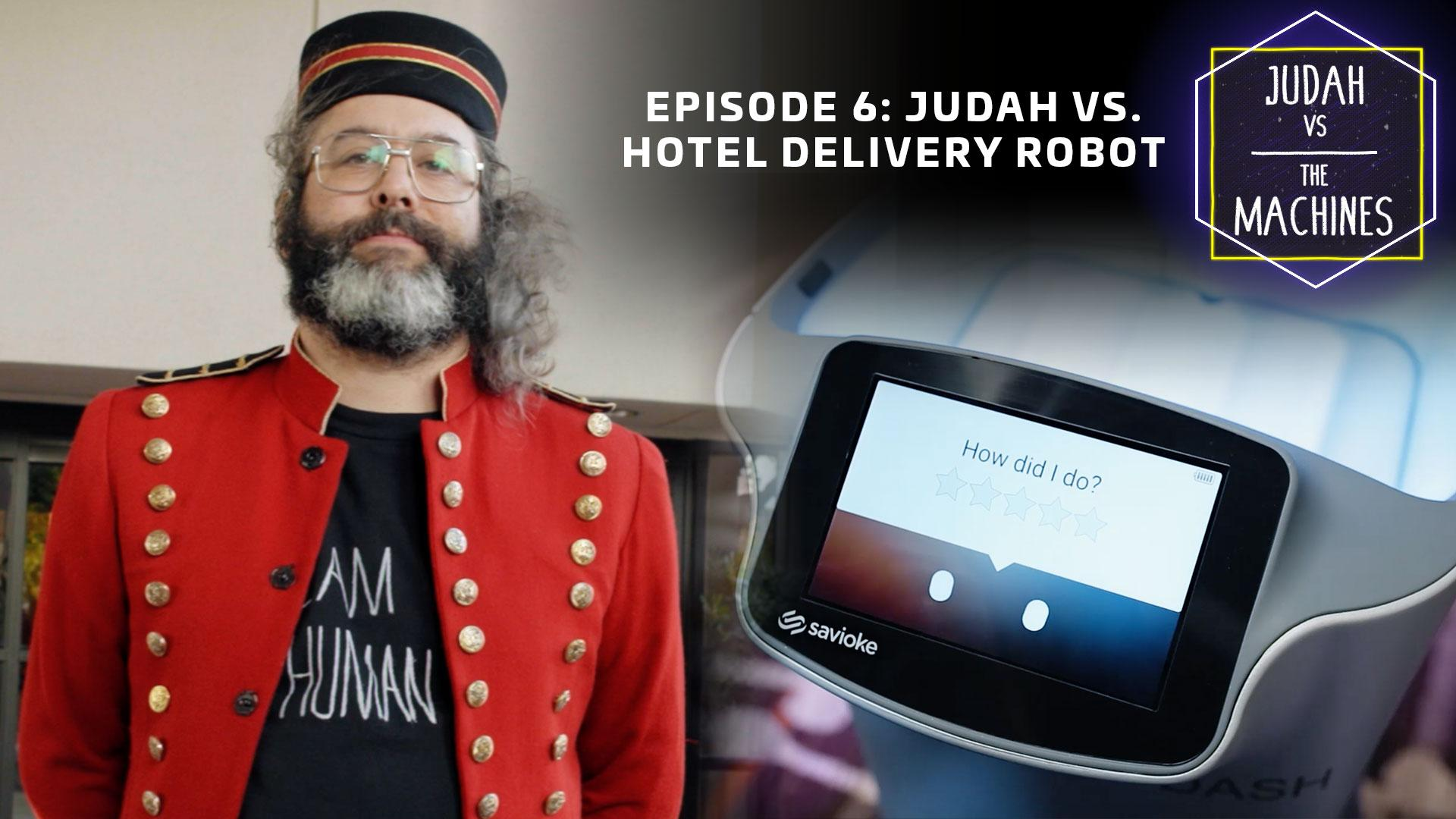 Judah vs hotel delivery robot