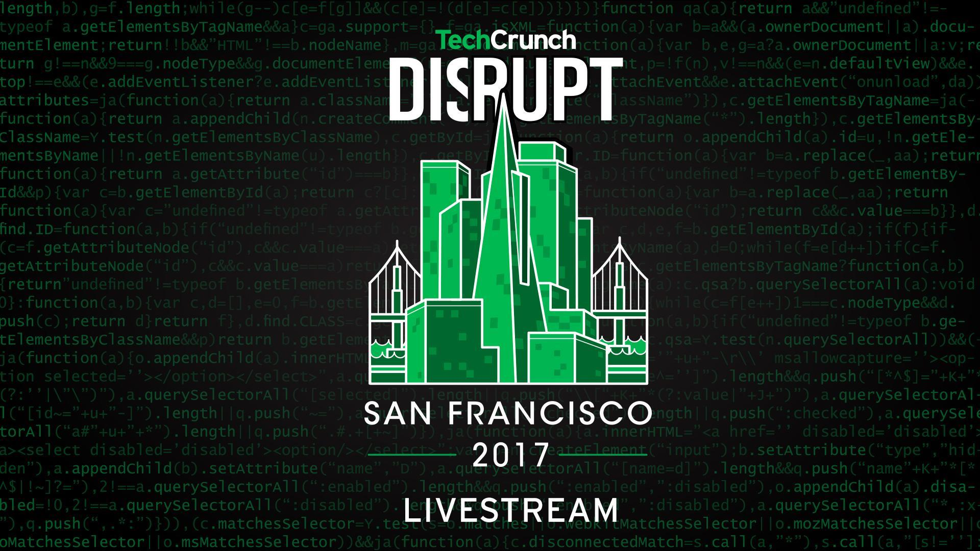 TechCrunch Disrupt San Francisco 2017 - Day 3