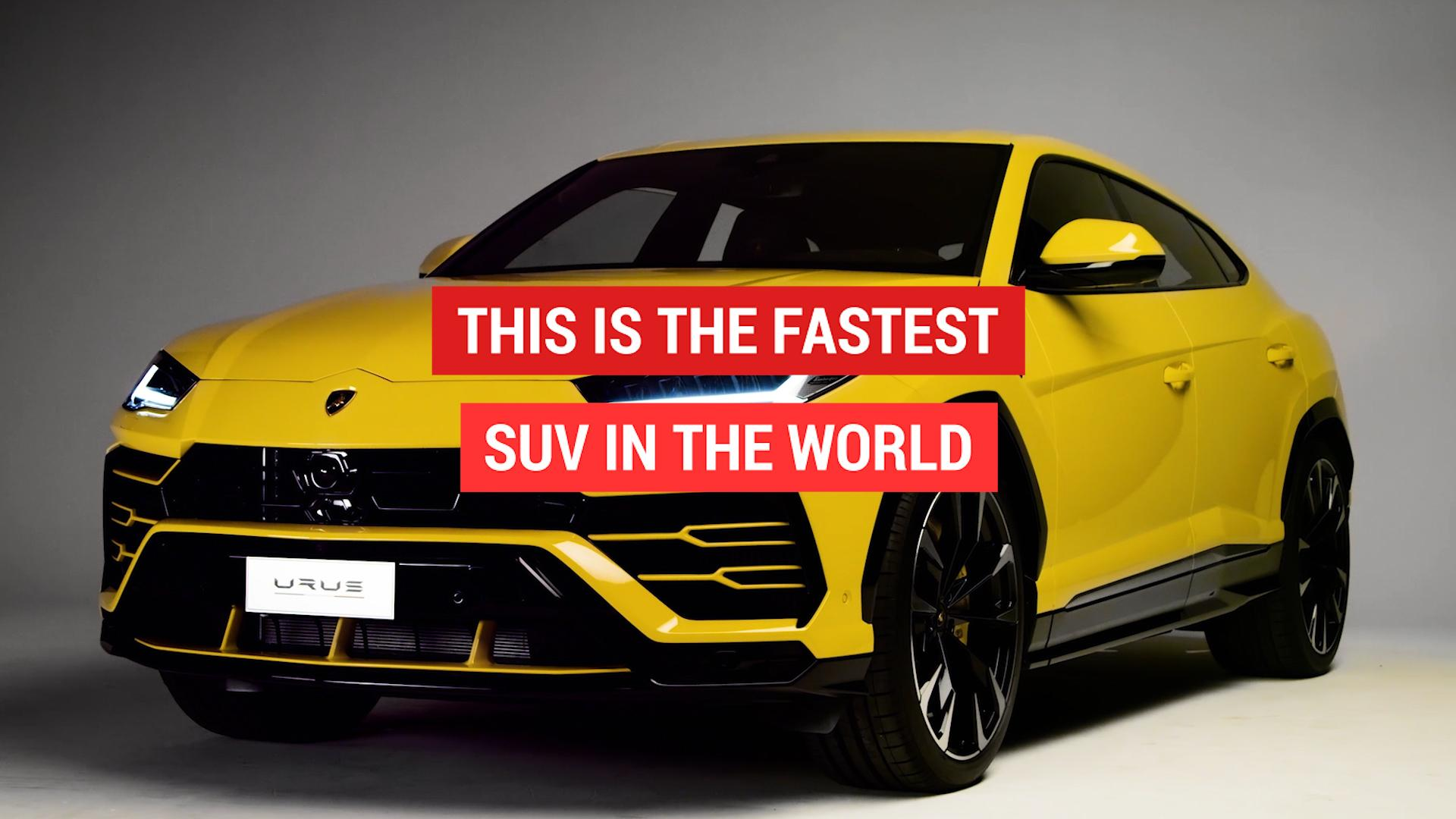 New Lamborghini Urus is the fastest SUV ever