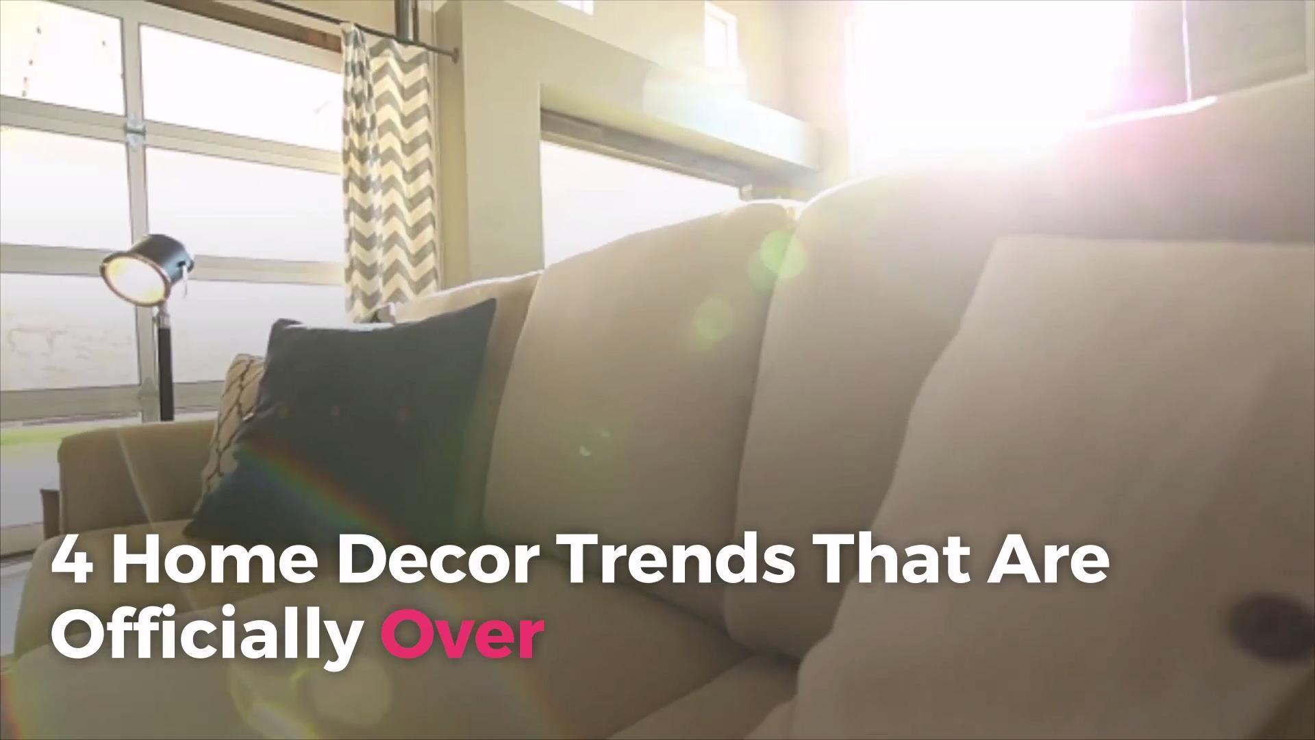 4 Home Decor Trends That Are Officially Over